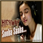 Sooha Saaha - Highway - 2014 - (VIDEO Lyrics On Screen+MP3)