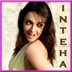 Dhalne Lagi Hai Raat - Inteha - 2003 - (VIDEO+MP3)