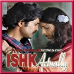Tum Jo Mile Ishq Me - Ishk Actually - 2013 - (VIDEO+MP3)