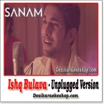 Ishq Bulava (Unplugged Version) - Sanam Puri - (MP3 Format)