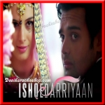 Mohabbat Yeh - Ishqedarriyaan - 2015 - (VIDEO+MP3 Format)