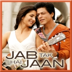 Jab Tak Hai Jaan - Jab Tak Hai Jaan - 2012 - (MP3+VIDEO)