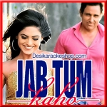 Naina Bol Gaye - Jab Tum Kaho - 2016 - (VIDEO+MP3 Format)