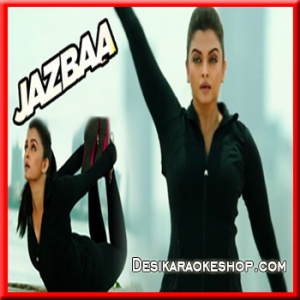 Kahaaniya - Jazbaa - 2015 - (VIDEO+MP3 Format)