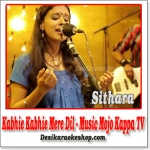 Kabhi Kabhi Mere Dil Mein (Acoustic Version) - Music Mojo Kappa TV - (VIDEO+MP3 Format)