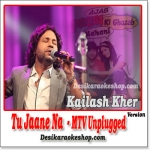 Tu Jaane Na (Unplugged Version) - Kailash Kher - 2009 - (VIDEO+MP3 Format)