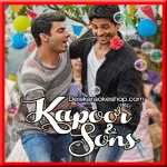 Buddhu Sa Mann - Kapoor & Sons - 2016 - (VIDEO+MP3 Format)