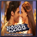Karle Pyaar Karle - Karle Pyaar Karle - 2014 - (VIDEO Lyrics On Screen+MP3)