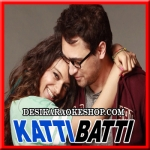 Lip to Lip - Katti Batti - 2015 - (MP3 Format)