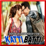 Ove Janiya (Reprise Version) - Katti Batti - 2015 - (MP3 Format)