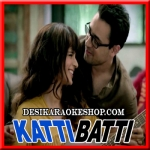 Sau Aasoon - Katti Batti - 2015 - (VIDEO+MP3 Format)