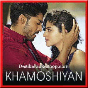 Baatein Ye Kabhi Na (Male Version) - Khamoshiyan - 2015 - (MP3 Format)