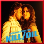 Bawra - Kill Dil - (MP3 Format)