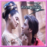 You Are My Love - Krrish 3 - 2013 - (MP3)