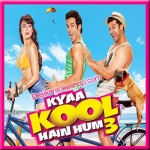 Kyaa Kool Hain Hum (Title Track) - Kyaa Kool Hain Hum 3 - 2016 - (VIDEO+MP3 Forat)