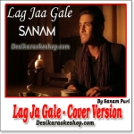 Lag Ja Gale (Unplugged Cover Version) - Sanam Puri - (VIDEO+MP3 Format)