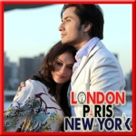 Thehree Si Zindagi - London Paris New York - 2012 - (MP3)