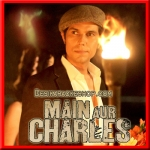 Jee Lo Yaaron - Main Aur Charles - 2015 - (VIDEO+MP3 Format)