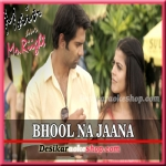 Bhool Na Jaana - Main Aur Mr Riight - 2014 - (VIDEO+MP3 Format)