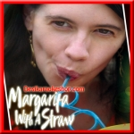 Dusokute (Duet Version) - Margarita With a Straw - 2015 - (VIDEO+MP3 Format)