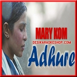 Adhure - Mary Kom - 2014 - (VIDEO+MP3 Format)