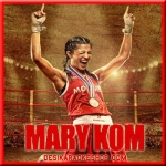 Salaam India - Mary Kom - 2014 - (VIDEO+MP3 Format)