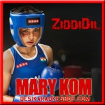Ziddi Dil - Mary Kom - 2014 - (VIDEO+MP3 Format)