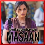 Tu Kisi Rail Si Guzarti - Masaan - 2015 - (VIDEO+MP3 Format)