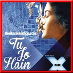 Tu Jo Hain - Mr. X - 2015 - (VIDEO+MP3 Format)