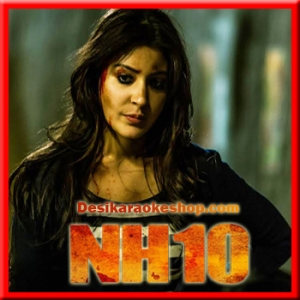 Le Chal Mujhe (Female Version) - NH10 - 2015 - (VIDEO+MP3 Format)