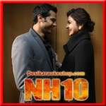 Le Chal Mujhe (Male Version) - NH10 - 2015 - (VIDEO+MP3 Format)