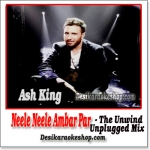 Neele Neele Ambar Par (The Unwind Mix) - (VIDEO+MP3 Format)