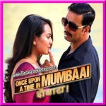 Chugliyaan - Once Upon A Time In Mumbaai Dobara - 2013 - (MP3)