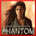 Afghan Jalebi (Asrar) - Phantom - 2015 - (VIDEO+MP3 Format)