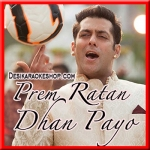 Aaj Unse Milna Hai - Prem Ratan Dhan Payo - 2015 - (VIDEO+MP3 Format)