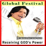 Receiving God's Power - Shaan - Global Festival - (VIDEO+MP3 Format)