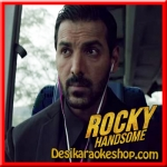 Alfazon Ki Tarah - Rocky Handsome - 2016 - (MP3 Format)