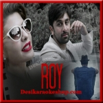 Sooraj Dooba Hain - Roy - 2015 - (VIDEO+MP3 Format)