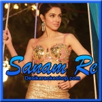 Humne Pee Rakhi Hai - Sanam Re - 2016 - (VIDEO+MP3 Format)