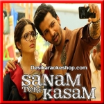 Kheech Meri Photo - Sanam Teri Kasam - 2016 - (VIDEO+MP3 Format)