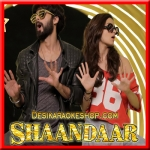Raitaa Phail Gaya - Shaandaar - 2015 - (VIDEO+MP3 Format)