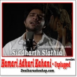 Hamari Adhuri Kahani (Unplugged Version) - Hamari Adhuri Kahani - 2015 - (VIDEO+MP3 Format)