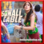 Mausam Ye Kyun Badal Gaya - Sonali Cable - 2014 - (VIDEO+MP3 Format)