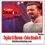 Tajdar E Haram (10 minutes) - Atif Aslam - (VIDEO+MP3 Format)