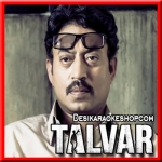Shaam Ke Saaye - Talvar - 2015 - (MP3 Format)