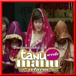 Banno - Tanu Weds Manu Returns - 2015 - (VIDEO+MP3 Format)