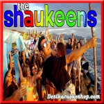 Alcoholic - The Shaukeens - (VIDEO+MP3 Format)