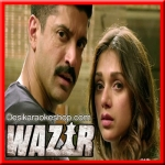 Tu Mere Paas - Wazir - 2016 (VIDEO+MP3 Format)