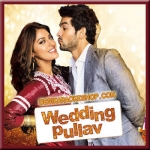 Oh Jaaniya Version 2 - Wedding Pullav - 2015 - (VIDEO+MP3 Format)