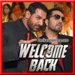 Damaa Dam Mast Kalandar - Welcome Back - 2015 - (VIDEO+MP3 Format)